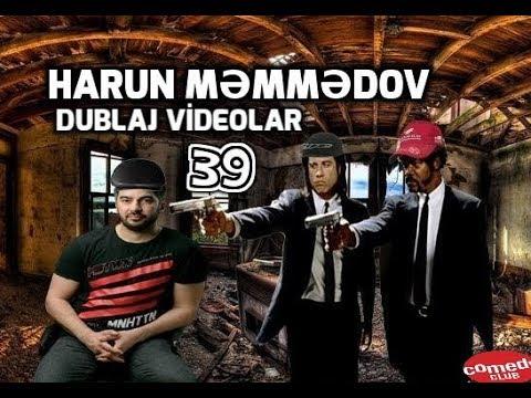 Harun Memmedov - Dublaj Videolar 39 Azeri prikol 2018
