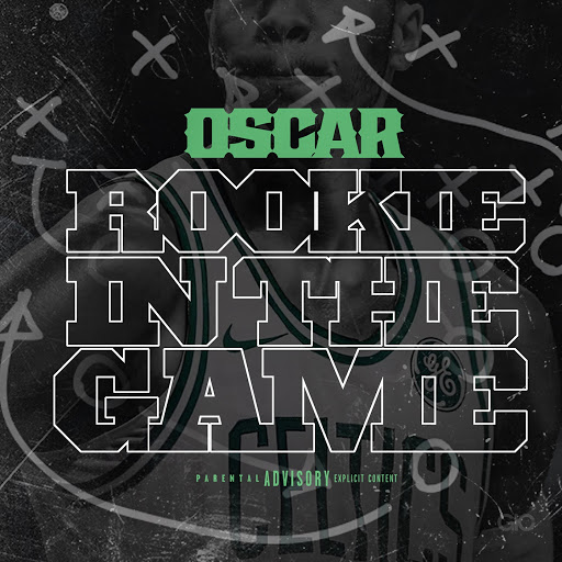 Oscar альбом Rookie in the Game
