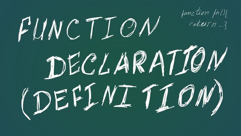 JavaScript 5 Function Declaration (Definition)