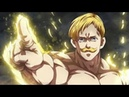Sin Of Pride ESCANOR 「AMV」 Hail to the King