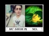 Mc Shoh feat Mx Иш