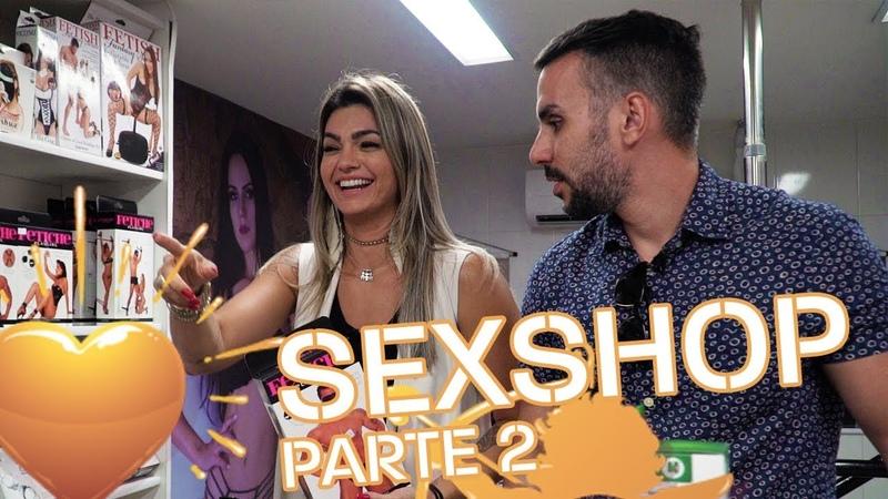 SEX SHOP PARTE 2 | SHIPPEI MILLY com MICO FREITAS