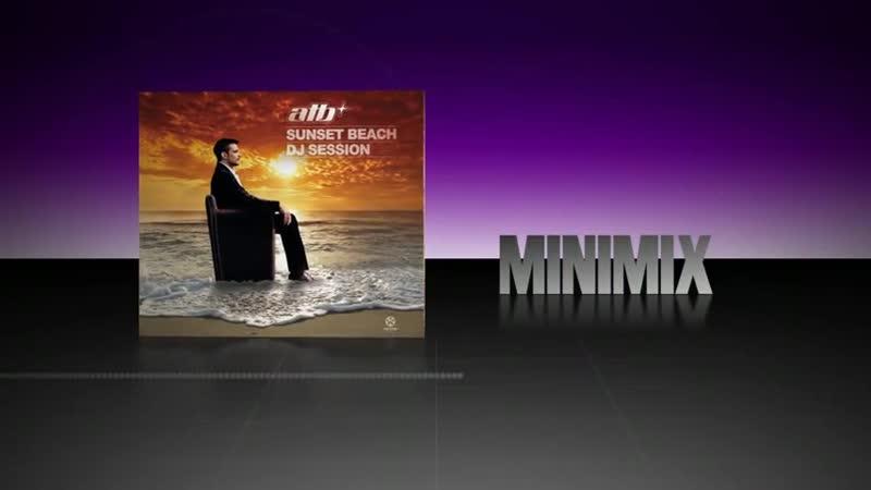 ATB - Sunset Beach Dj Session (Official Minimix)