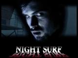 Ночной прибой Night Surf (2002) RUS_den904