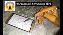 Handmade Stylus pen/S pen Using a pencil | Nishant Kashyap
