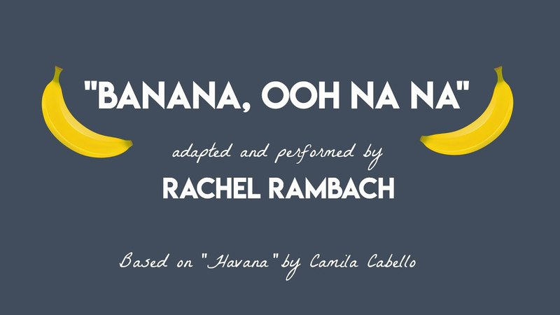 "Banana Ooh Na Na"" Adaptation of Camila Cabello's Havana"" for Kids"