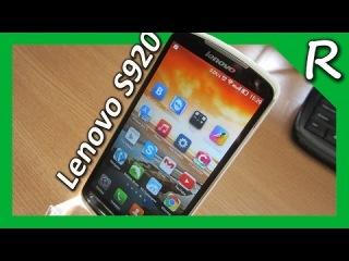 Lenovo S920. Обзор 135$ [© Игорь Шурар 2014]