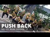 PUSH BACK by Ne-Yo ft Bebe Rexha Zumba Dance Hall Kramer Pastrana