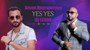 Arsen Hayrapetyan feat DJ Levon - Yes Yes