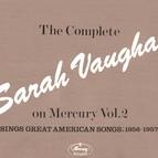 Sarah Vaughan альбом The Complete Sarah Vaughan On Mercury