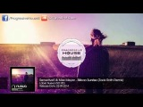 Sensetive5 &amp Max Meyer - Bilbao Sunrise (Zack Roth Remix)