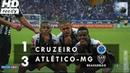 Gols - Cruzeiro 1 x 3 Atlético-MG - Brasileirão 2017 - Globo HD 60 fps