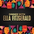 Ella Fitzgerald альбом Dinner with Ella Fitzgerald