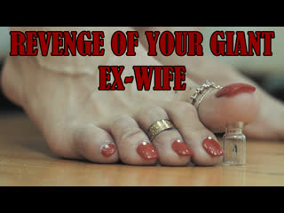 "Giantess Roma | ""Revenge of Your Giant Ex-Wife"" 