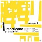 Ennio Morricone альбом Ennio Morricone Remixes Vol. 1