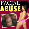 Facial Abuse (Лицевое унижение)