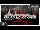 KUURO Clockvice - 1000 Cuts Monstercat Release