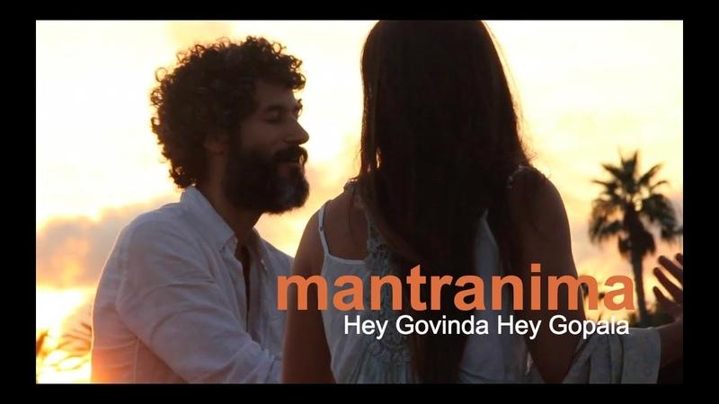 Hey Govinda Hey Gopala — Mantranima