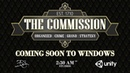 The Commission: OC - Gameplay Trailer
