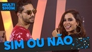 Sim ou Não   Anitta Maluma   Música Boa Ao Vivo   Música Multisshow