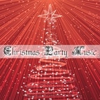 Christmas Songs альбом Christmas Party Music: Top Selection of the Best Tunes for the Christmas Holiday