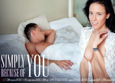 SexArt - Simply Because Of You