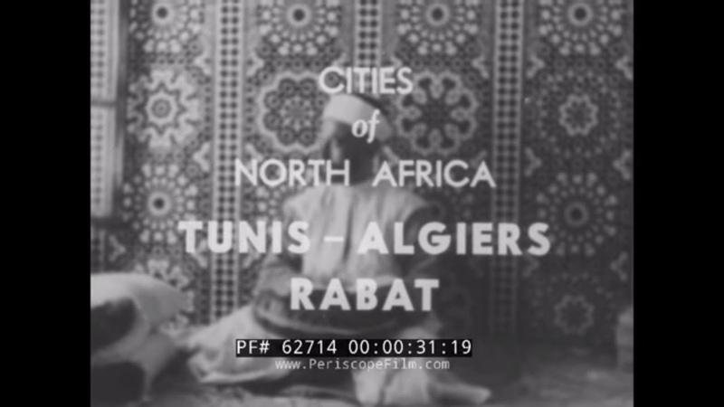 ANCIENT CITIES OF NORTH AFRICA TUNIS ALGIERS RABAT TUNISIA ALGERIA MOROCCO 62714