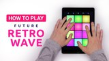 How To Play - FUTURE RETRO WAVE DRUM PAD MACHINE