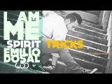 EMILIO DOSAL I.AM.ME | SPIRIT TRICKS | DANCE CINEMATICS
