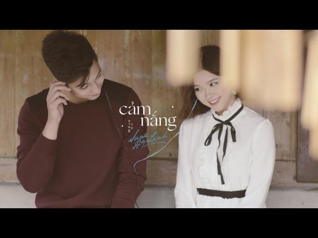 SUNI HẠ LINH - CẢM NẮNG | Official MV