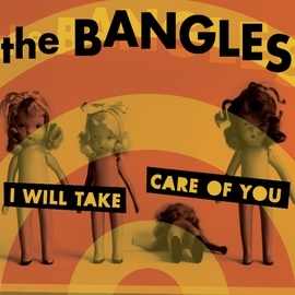 The Bangles альбом I Will Take Care Of You