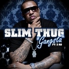 Slim Thug альбом Gangsta (feat. Z-Ro)