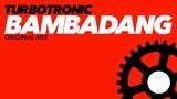 Turbotronic - Bambadang (Radio Edit)