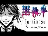 Dark Butler ED2 - LACRIMOSA - Piano Orchestral cover