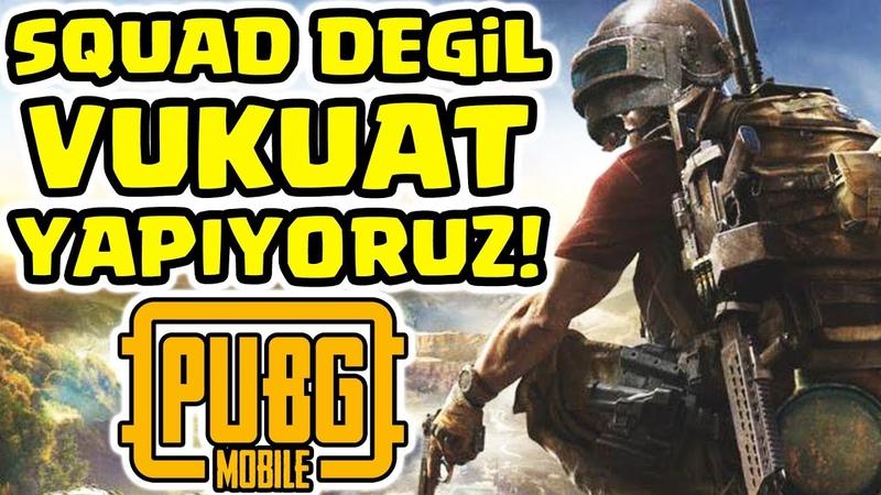 BİZ SQUAD DEĞİL VUKUAT YAPARIZ!! 🔥🔥 | PUBG Mobile Canlı Yayın