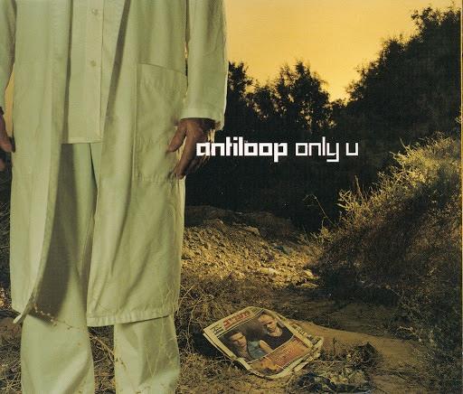 Antiloop альбом Only U