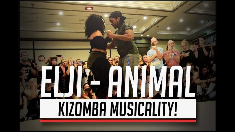 Elji Beatzkilla Animal Laurent Adelina Kizomba Musicality