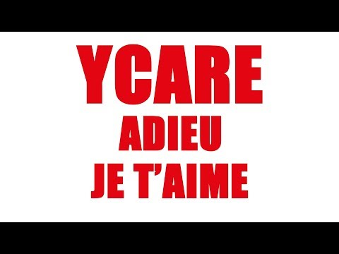 Ycare - Adieu je t'aime (Audio officiel)