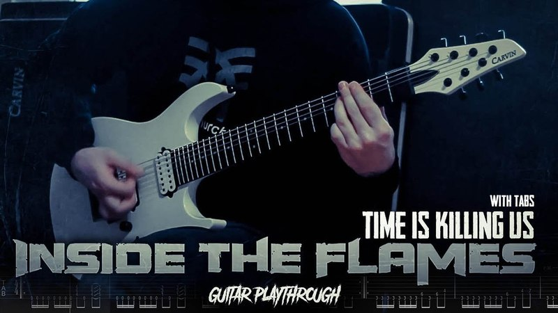 Inside the Flames - Time is killing us - Tab in video Carvin DC700 Mercuriall U530