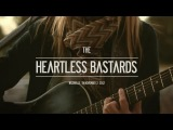 Heartless Bastards - Got To Have Rock 'N Roll