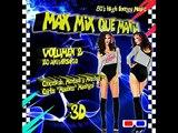 VA # Mas Mix Que Mania vol 2 2018 Mixed by Carlos Madrigal