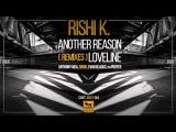 Rishi K. - Loveline (Ri9or Remix)