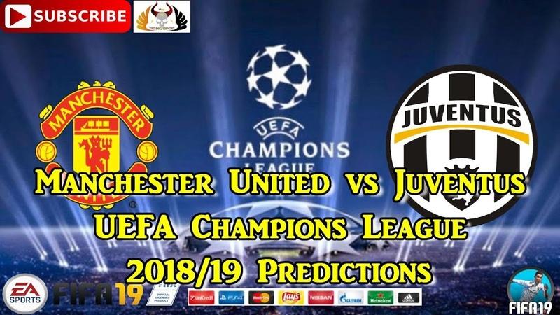 Manchester United vs Juventus   UEFA Champions League 2018/19   Predictions FIFA 19