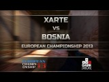 European Championship 2013: Xarte vs. Bosnia