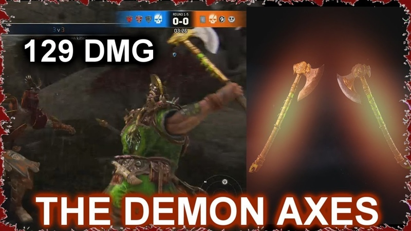 The DEMON Axes   Build and Gameplay Montage [For Honor]