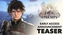 Edge of Eternity - Early Access Announcement Teaser