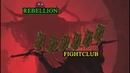 Rebellion vs FightClub Gop Stop