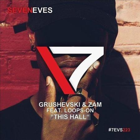Grushevski ZAM feat. Loops-on - This Hall (Johnny Beast Remix)