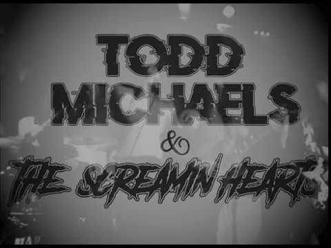 Todd Michaels and the Screamin Hearts EP