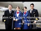 Cabin Crew, Flight Attendants, The Advantages and Disadvantages of an Air Hostess Career